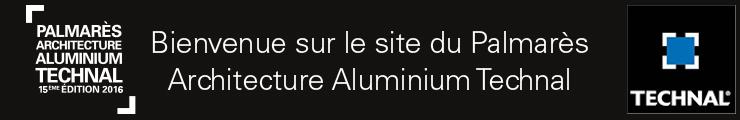 Bienvenue sur le Palmarès Architecture Aluminium Technal